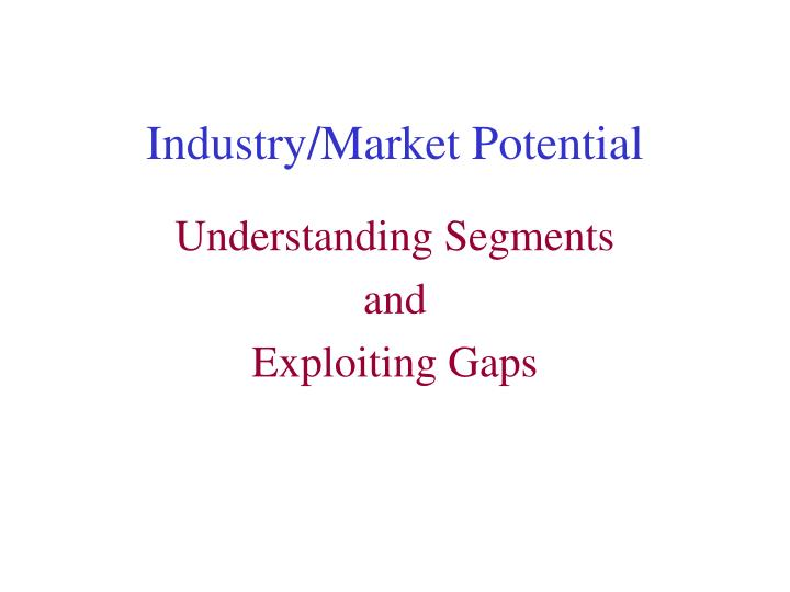industry market potential n.