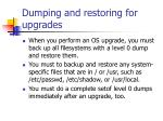 dumping and restoring for upgrades