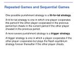 repeated games and sequential games1