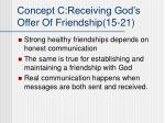 concept c receiving god s offer of friendship 15 21