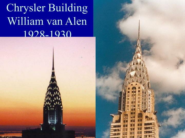 Chrysler Building William van Alen 1928-1930
