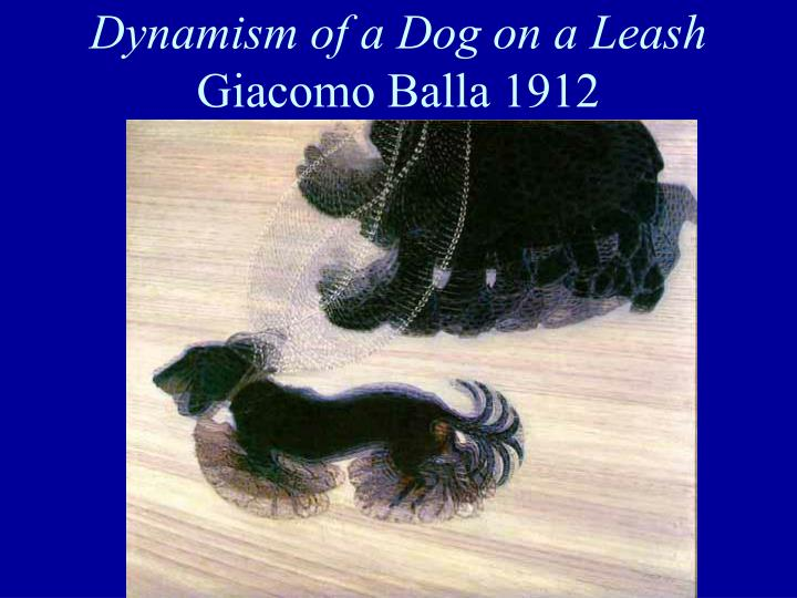Dynamism of a Dog on a Leash