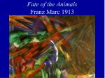 fate of the animals franz marc 1913
