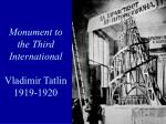 monument to the third international vladimir tatlin 1919 1920