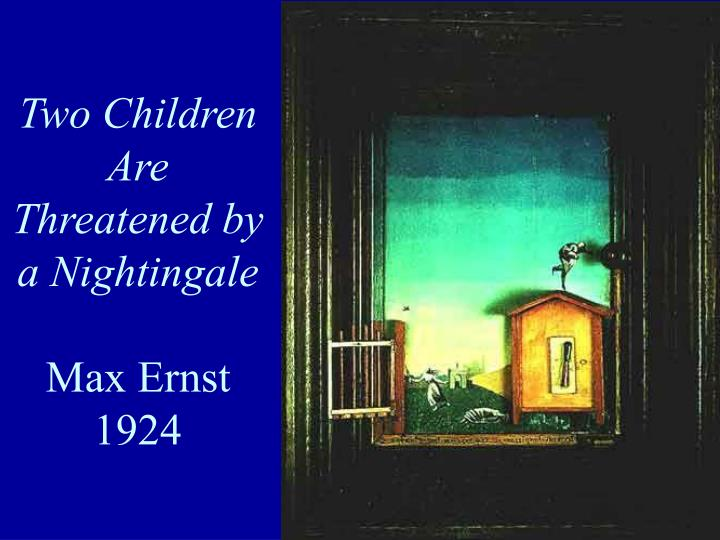 Two Children Are Threatened by a Nightingale