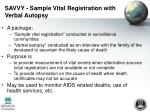 savvy sample vital registration with verbal autopsy