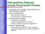 distinguishing features license procurement process