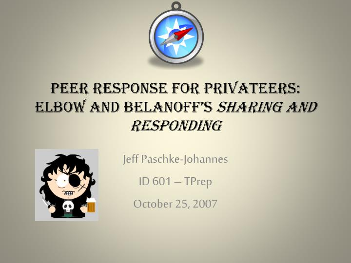 peer response for privateers elbow and belanoff s sharing and responding n.