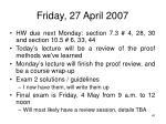 friday 27 april 2007