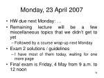 monday 23 april 2007