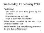 wednesday 21 february 2007