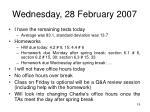 wednesday 28 february 2007