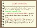 skills and actions