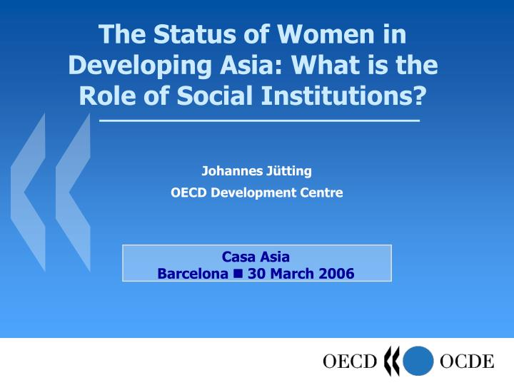 the status of women in developing asia what is the role of social institutions n.