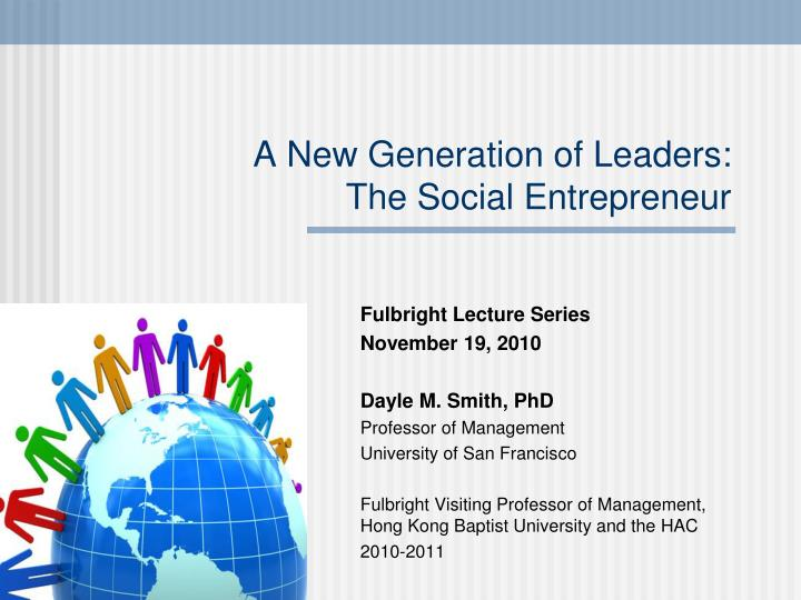 a new generation of leaders the social entrepreneur n.