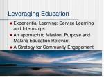 leveraging education