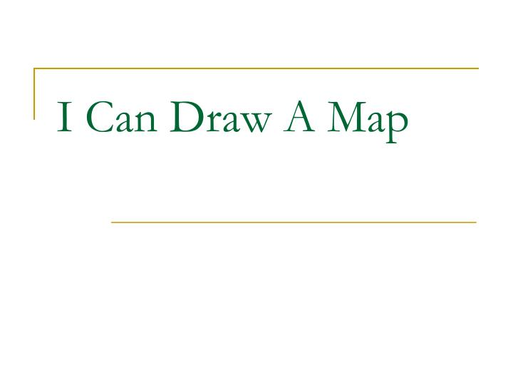i can draw a map n.