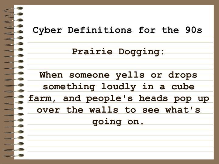 Prairie Dogging: