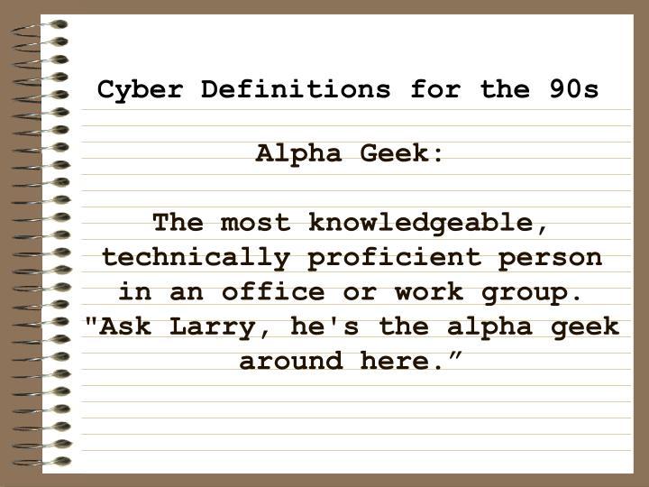 Alpha Geek: