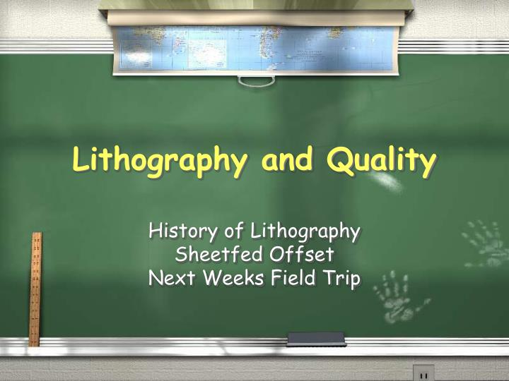 lithography and quality n.