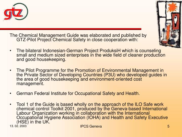 The Chemical Management Guide was elaborated and published by