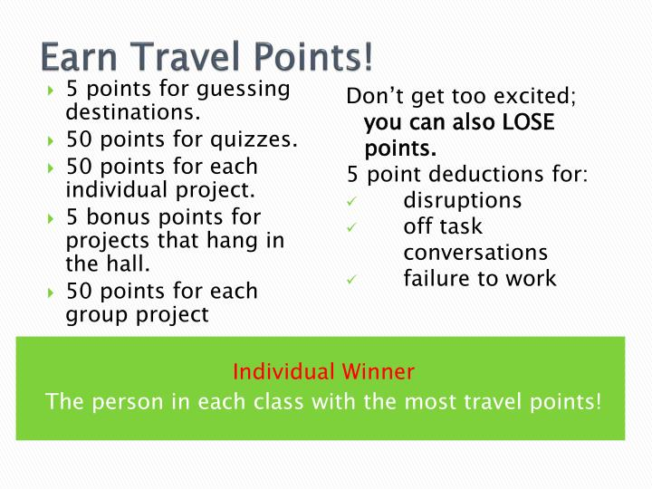 Earn Travel Points!