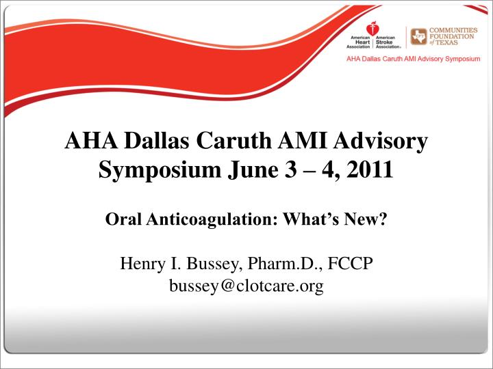 aha dallas caruth ami advisory symposium june 3 4 2011 n.
