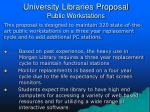 university libraries proposal public workstations