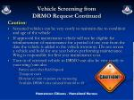 vehicle screening from drmo request continued