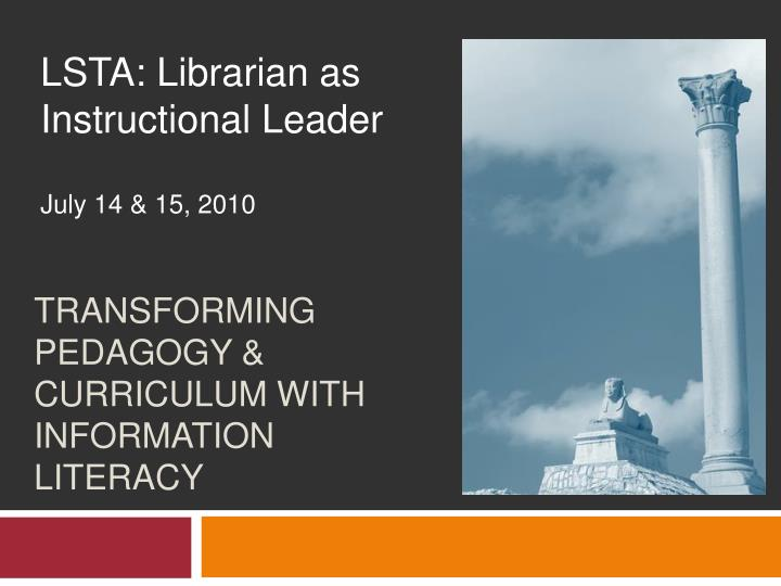 transforming pedagogy curriculum with information literacy n.