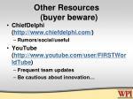 other resources buyer beware