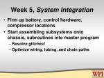 week 5 system integration