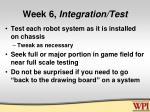 week 6 integration test