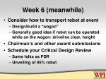 week 6 meanwhile