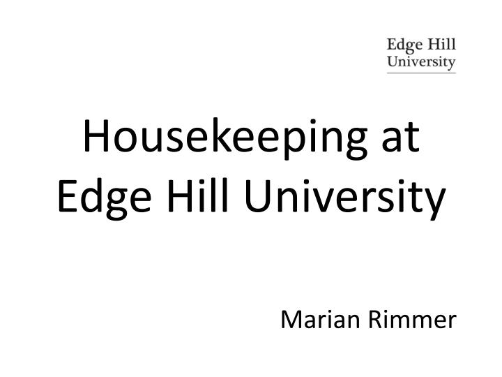 housekeeping at edge hill university n.