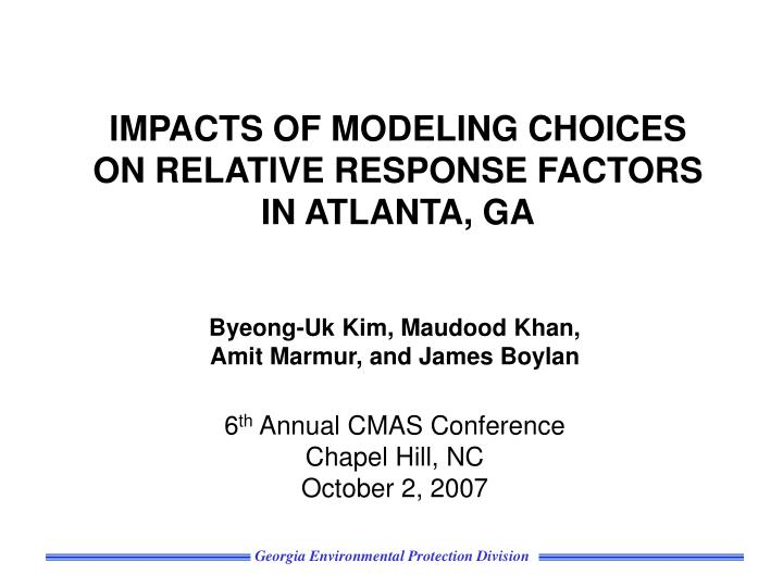 impacts of modeling choices on relative response factors in atlanta ga n.
