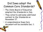 did iowa adopt the common core standards