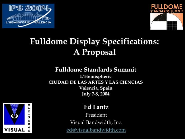 fulldome display specifications a proposal n.