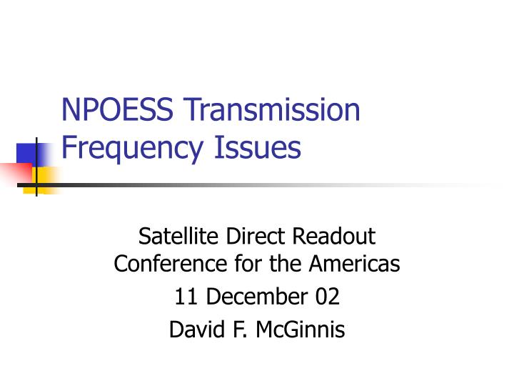 npoess transmission frequency issues n.