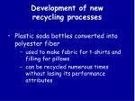 development of new recycling processes