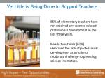 yet little is being done to support teachers