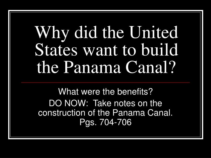 why did the united states want to build the panama canal n.