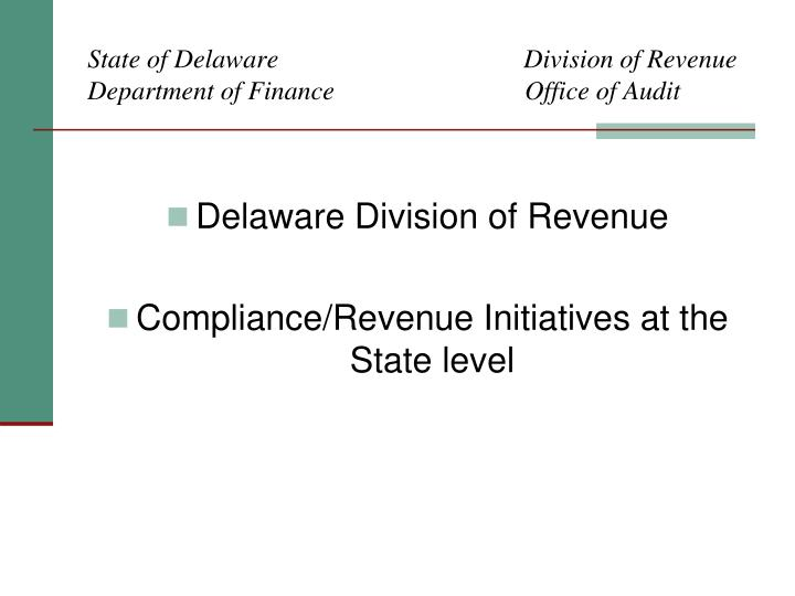 state of delaware division of revenue department of finance office of audit n.