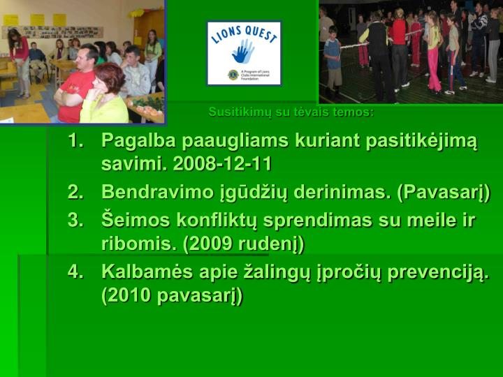 Pagalba paaugliams kuriant pasitikėjimą savimi. 2008-12-11