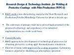 research design technology institute for welding protective coatings with pilot production wpc i1