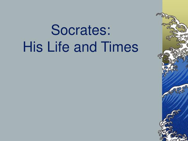 socrates his life and times n.