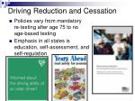 driving reduction and cessation