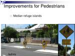 improvements for pedestrians