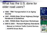 what has the u s done for older road users