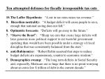 ten attempted defenses for fiscally irresponsible tax cuts